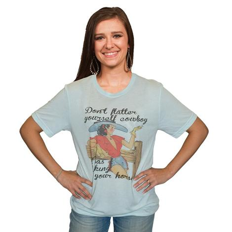 Womens Don't Flatter Yourself Cowboy Tee
