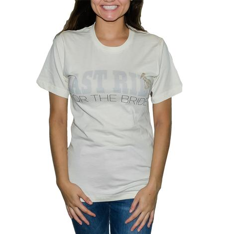 Gina's Tees Last Ride For The Bride Women's Tee